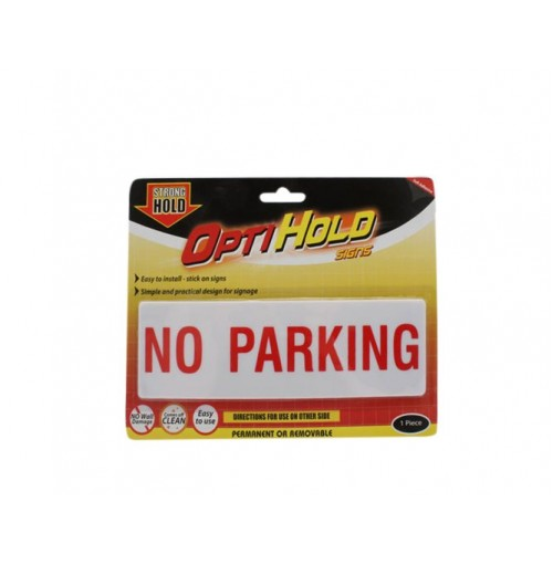 Opti Hold Household Sign No Parking